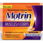 Économisez 4,50 $ à l'achat d'un produit MOTRIN® PLATINE MUSCLES ET CORP