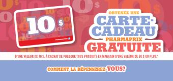 Carte cadeau de 10$ de Pharmaprix avec achat !